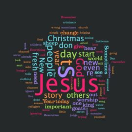 Seeing Jesus in Others – New Year's 2017 Sermon