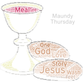 Maundy Thursday Sermon 2017 – Remembering, Repenting, Re-membering
