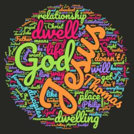 May 14, 2017 – Dwelling in Christ Sermon