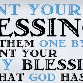 2017 Thanksgiving Sermon: Count Your Blessings